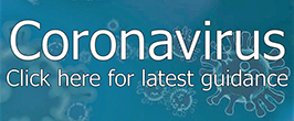 Coronavirus- click here for latest guidance